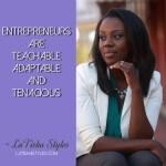 entrepreneurs are teachable