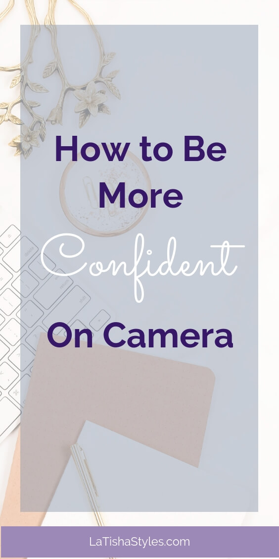 be camera confident on camera