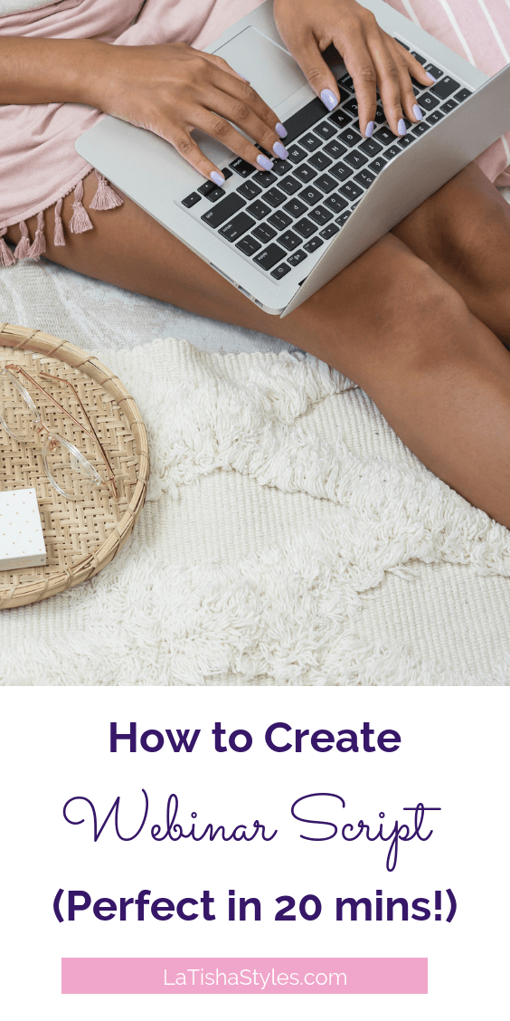 How to Create a Webinar Script-Perfect in 20 mins