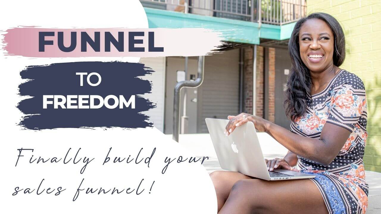 Funnel to Freedom Workshop