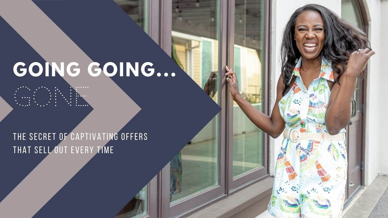 going going gone create captivating offers that sell out