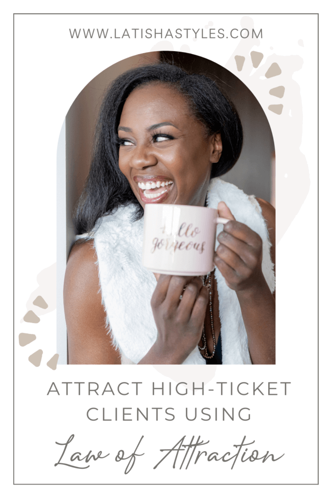 High-Ticket Client Law of Attraction