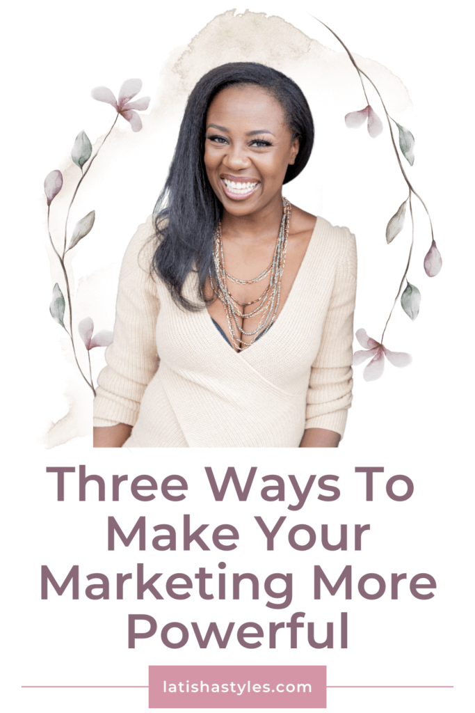 Make Your Marketing More Powerful