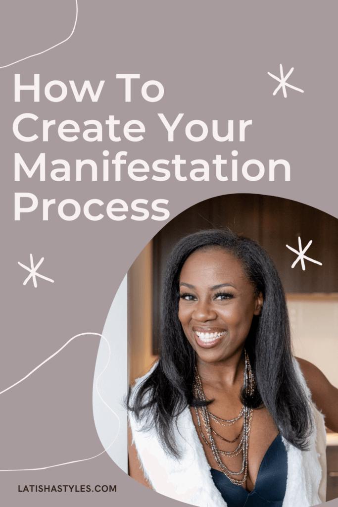 Create Your Manifestation Process